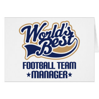 Football Team Manager Gift Greeting Card