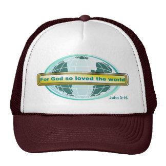 For God so loved the world, John 3:16 Cap