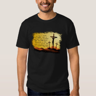 For God so loved the World - John 3:16 T Shirt