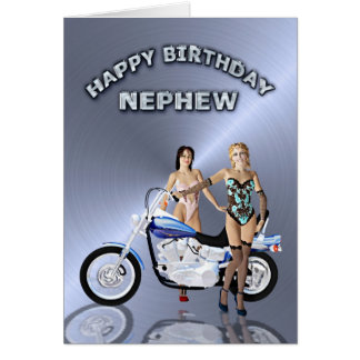 For nephew, birthday with girls and a motorcycle greeting card