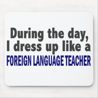 Foreign Language Teacher During The Day Mouse Pad