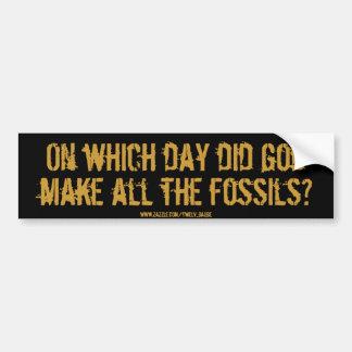 fossils? bumper sticker