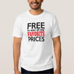 Free is One of My Favourite Prices Funny Shopper Tee Shirt