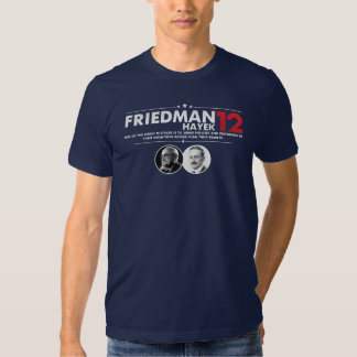 Friedman Hayek 2012 T-shirts