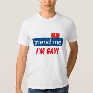 friend me I'm Gay! T-shirt