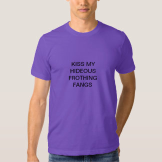 frothing fangs tee shirts