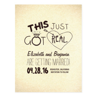 fun and cute save the date - THIS JUST GOT REAL! Postcard
