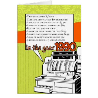 Fun Facts Birthday – Cost of Living in 1990 Greeting Card