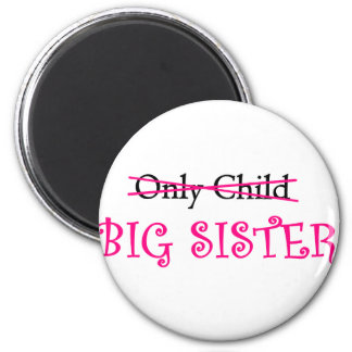 Funny Big Sister in Pink 6 Cm Round Magnet
