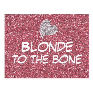 Funny Blonde to the Bone Quote Postcard