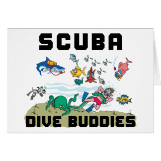 Funny Dive Buddy SCUBA Dive Buddy Greeting Card