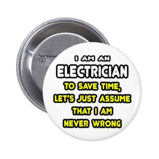 Funny Electrician T-Shirts and Gifts 6 Cm Round Badge