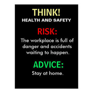 Funny Health and Safety Advice and Office Sign Poster