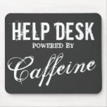 Funny help desk mouse pad | Office humour