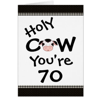 Funny Holy Cow You're 70 Humorous Birthday Greeting Card