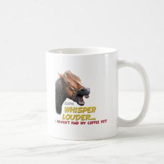 Funny Horse: Whisper Louder, No Coffee Basic White Mug