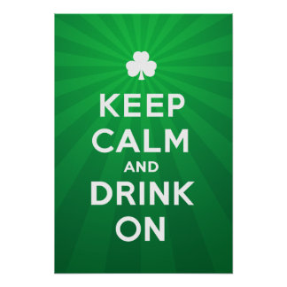 Funny Keep Calm and Drink On St. Patrick poster