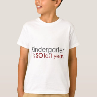 Funny Kindergarten Grad Tee Shirts