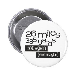 Funny Marathon 26 miles 385 yards 6 Cm Round Badge