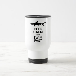 Funny Shark Warning - Keep Calm and Swim Fast Stainless Steel Travel Mug