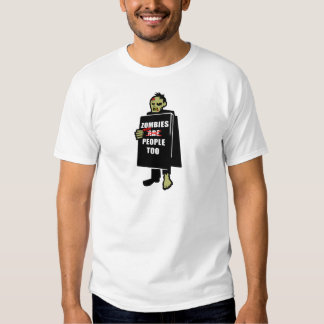 Funny Zombie, Zombie Were People Too T Shirt