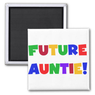 Future Auntie-Primary Colors Tshirts and Gifts Square Magnet