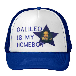 Galileo is my Homeboy Cap