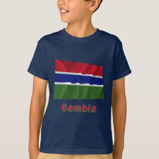 Gambia Waving Flag with Name Tshirts