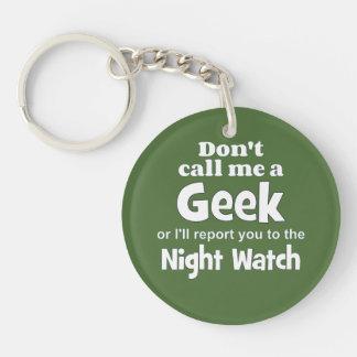 Geek Night Watch wf Single-Sided Round Acrylic Key Ring