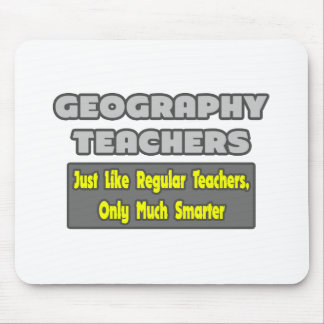 Geography Teachers...Smarter Mouse Pad
