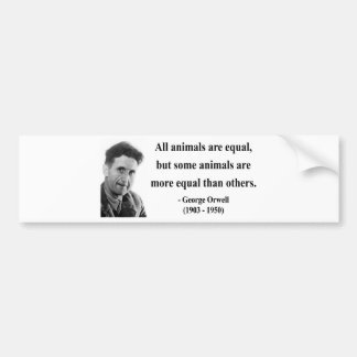 George Orwell Quote 3b Bumper Sticker