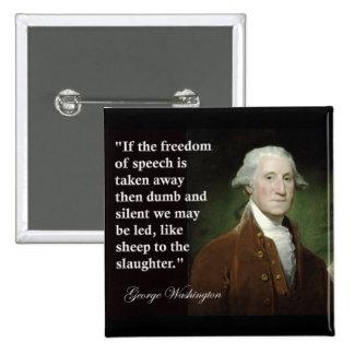 George Washington Freedom of Speech Quote 15 Cm Square Badge