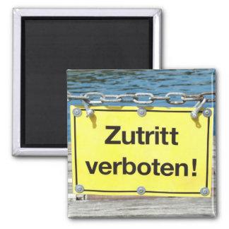 "German ""No entry"" Sign - Refrigerator Magnet"