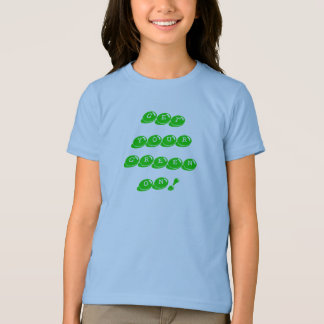 GET YOUR GREEN ON! T SHIRT