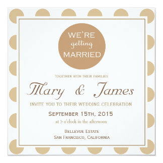 """""""GETTING MARRIED"""" brown square 13 Cm X 13 Cm Square Invitation Card"""