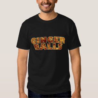 Ginger Balls Tshirts