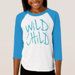 Girls Wild Child Raglan Shirt