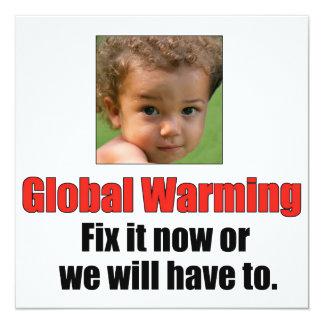 "Global Warming 5.25"" x 5.25"" Basic White 13 Cm X 13 Cm Square Invitation Card"