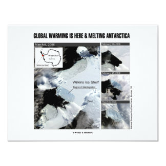 Global Warming Is Here And Melting Antarctica 11 Cm X 14 Cm Invitation Card