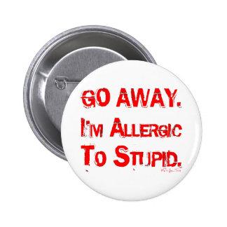 Go Away 6 Cm Round Badge