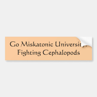 Go Miskatonic University!Fighting Cephalopods Bumper Sticker
