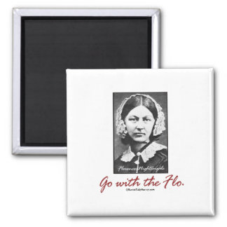 Go with Florence Nightingale Square Magnet