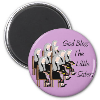God Bless The Little Sisters 6 Cm Round Magnet