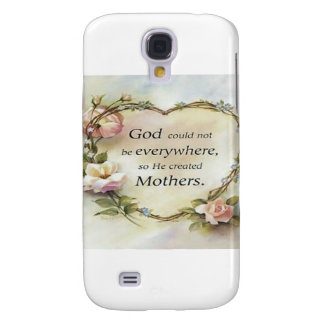 God Could Not Be Everywhere.... Galaxy S4 Case