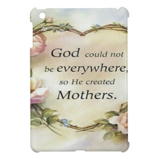 God Could Not Be Everywhere.... iPad Mini Cover