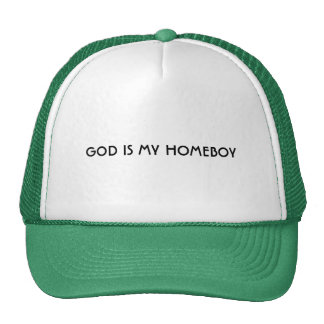 GOD IS MY HOMEBOY CAP