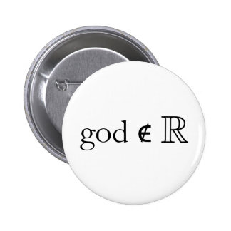 God is Not Real 6 Cm Round Badge