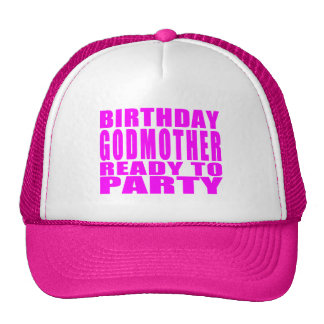 Godmothers : Birthday Godmother Ready to Party Cap