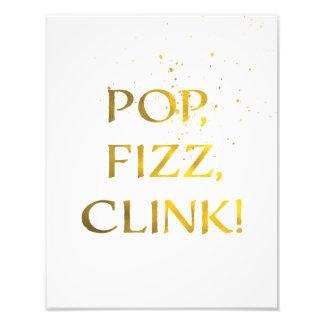 Gold Foil POP, FIZZ, CLINK Wedding Party Sign Photo Art