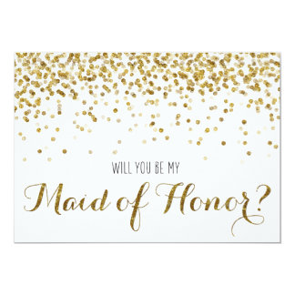 Gold Glitter Confetti Will you be my Maid of Honor 13 Cm X 18 Cm Invitation Card